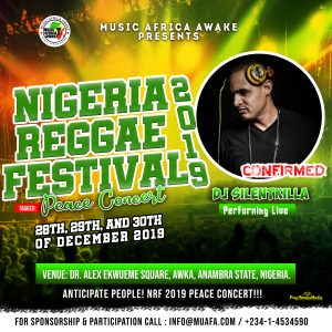 DJ SilentKilla to perform live at the Nigeria Reggae Festival 2019